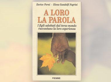 addio a Enrico Forni, pioniere dell'adozione internazionale e amico di Ai.Bi. con cui è nato il libro 'A loro la parola'
